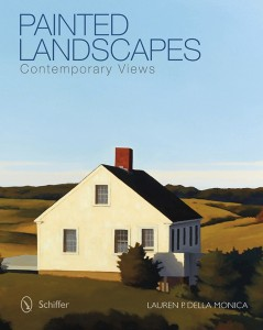 Painted Landscapes: Contemporary Views by Lauren P. Della Monica